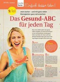 Titelbild der Ausgabe 22/2018 von Topthema: Große Serie: Einfach besser leben! 9. Teil: Das Gesund-ABC für jeden Tag :. Zeitschriften als Abo oder epaper bei United Kiosk online kaufen.