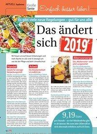 Titelbild der Ausgabe 1/2019 von Topthema: Große Serie: 39. Teil: Einfach besser leben!: Es gibt viele neue Regelungen – gut für uns alle: Das ändert sich 2019. Zeitschriften als Abo oder epaper bei United Kiosk online kaufen.