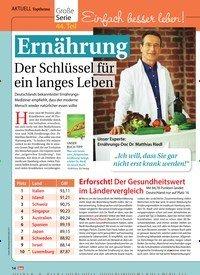 Titelbild der Ausgabe 6/2019 von AKTUELL Topthema: Große Serie 44. Teil Einfach besser leben! Ernährung: Der Schlüssel für ein langes Leben. Zeitschriften als Abo oder epaper bei United Kiosk online kaufen.