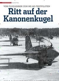 Titelbild der Ausgabe 2/2020 von VOM FLUGLEHRER ZUM ME-163-TESTPILOTEN: Ritt auf der Kanonenkugel. Zeitschriften als Abo oder epaper bei United Kiosk online kaufen.