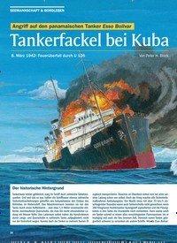 Titelbild der Ausgabe 3/2020 von Angriff auf den panamaischen Tanker Esso Bolivar: Tankerfackel bei Kuba. Zeitschriften als Abo oder epaper bei United Kiosk online kaufen.