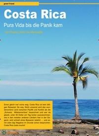 Titelbild der Ausgabe 4/2020 von Costa Rica Pura Vida bis die Panik kam. Zeitschriften als Abo oder epaper bei United Kiosk online kaufen.