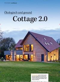 Titelbild der Ausgabe 8/2020 von Landhäuser: 1: Ökologisch und gesund: Cottage 2.0. Zeitschriften als Abo oder epaper bei United Kiosk online kaufen.
