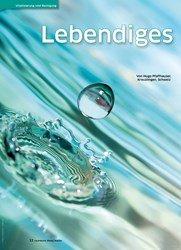 Titelbild der Ausgabe 39/2019 von Lebendiges Wasser: Harmonie durch Cluster und Biophotonen. Zeitschriften als Abo oder epaper bei United Kiosk online kaufen.