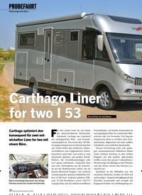 Titelbild der Ausgabe 6/2020 von PROBEFAHRT: Carthago Liner for two I 53. Zeitschriften als Abo oder epaper bei United Kiosk online kaufen.