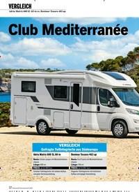 Titelbild der Ausgabe 8/2020 von VERGLEICH: Adria Matrix 600 SL All-in vs. Benimar Tessoro 463 up: Club Mediterranée. Zeitschriften als Abo oder epaper bei United Kiosk online kaufen.