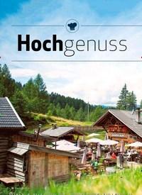 Titelbild der Ausgabe 9/2019 von Kulinarische Hütten: Hochgenuss. Zeitschriften als Abo oder epaper bei United Kiosk online kaufen.