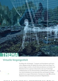 Titelbild der Ausgabe 6/2019 von THEMA: Virtuelle Vergangenheit. Zeitschriften als Abo oder epaper bei United Kiosk online kaufen.