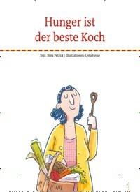 Titelbild der Ausgabe 73/2019 von Hunger ist der beste Koch. Zeitschriften als Abo oder epaper bei United Kiosk online kaufen.