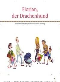 Titelbild der Ausgabe 76/2020 von Florian, der Drachenhund. Zeitschriften als Abo oder epaper bei United Kiosk online kaufen.