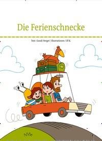 Titelbild der Ausgabe 78/2020 von Die Ferienschnecke. Zeitschriften als Abo oder epaper bei United Kiosk online kaufen.