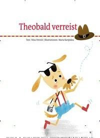 Titelbild der Ausgabe 78/2020 von Theobald verreist. Zeitschriften als Abo oder epaper bei United Kiosk online kaufen.
