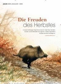 Titelbild der Ausgabe 3/2019 von MEIN JAGDJAHR – SERIE: Die Freuden des Herbstes. Zeitschriften als Abo oder epaper bei United Kiosk online kaufen.
