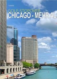 Titelbild der Ausgabe 1/2020 von GOLF-STOPOVER: CHICAGO - MEHR ALS NUR EINFALLSTOR. Zeitschriften als Abo oder epaper bei United Kiosk online kaufen.