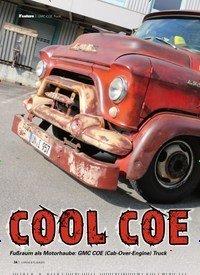 Titelbild der Ausgabe 2/2020 von GMC COE Truck: COOL COE. Zeitschriften als Abo oder epaper bei United Kiosk online kaufen.