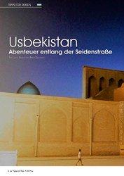 Titelbild der Ausgabe 9/2019 von TIPPS FÜR REISEN: Usbekistan Abenteuer entlang der Seidenstraße. Zeitschriften als Abo oder epaper bei United Kiosk online kaufen.