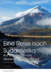 Titelbild der Ausgabe 9/2019 von e Reise nach Südamerika: Auf den Spuren von Alexander von Humboldt. Zeitschriften als Abo oder epaper bei United Kiosk online kaufen.