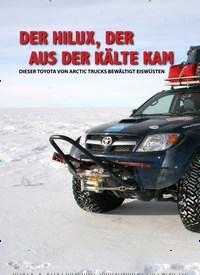 Titelbild der Ausgabe 6/2020 von OFF ROAD: DER HILUX, DER AUS DER KÄLTE KAM. Zeitschriften als Abo oder epaper bei United Kiosk online kaufen.