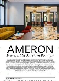 Titelbild der Ausgabe 2/2020 von AMERON:Frankfurt Neckarvillen Boutique. Zeitschriften als Abo oder epaper bei United Kiosk online kaufen.