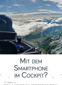 Titelbild der Ausgabe 6/2019 von MIT DEM SMARTPHONE IM COCKPIT?. Zeitschriften als Abo oder epaper bei United Kiosk online kaufen.