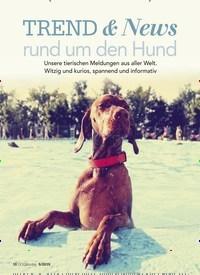 Titelbild der Ausgabe 5/2019 von TREND & News: rund um den Hund. Zeitschriften als Abo oder epaper bei United Kiosk online kaufen.