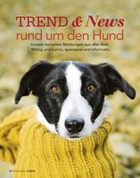 Titelbild der Ausgabe 6/2019 von TREND & News rund um den Hund. Zeitschriften als Abo oder epaper bei United Kiosk online kaufen.