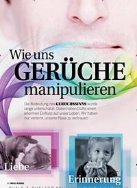 Titelbild der Ausgabe 6/2018 von Wie uns GERÜCHE manipulieren. Zeitschriften als Abo oder epaper bei United Kiosk online kaufen.