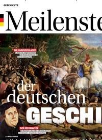 Titelbild der Ausgabe 3/2019 von Meilensteine: der deutschen GESCHICHTE. Zeitschriften als Abo oder epaper bei United Kiosk online kaufen.