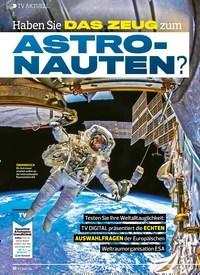 Titelbild der Ausgabe 6/2020 von TV AKTUELL: Haben SieDAS ZEUG ZUM: ASTRO-NAUTEN?. Zeitschriften als Abo oder epaper bei United Kiosk online kaufen.