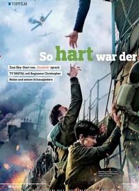 Titelbild der Ausgabe 13/2018 von TOPFILM: So hart war der Weltkriegs-Dreh. Zeitschriften als Abo oder epaper bei United Kiosk online kaufen.