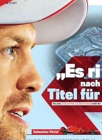 """Titelbild der Ausgabe 15/2018 von SPORT: """"Es riecht nach einem Titel für Vettel"""". Zeitschriften als Abo oder epaper bei United Kiosk online kaufen."""