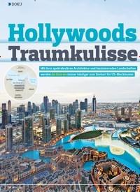 Titelbild der Ausgabe 17/2018 von DOKU: Hollywoods Traumkulisse. Zeitschriften als Abo oder epaper bei United Kiosk online kaufen.