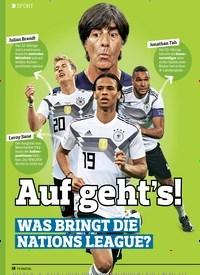Titelbild der Ausgabe 18/2018 von SPORT: Auf geht s!: WAS BRINGT DIE NATIONS LEAGUE?. Zeitschriften als Abo oder epaper bei United Kiosk online kaufen.