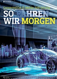 Titelbild der Ausgabe 19/2018 von Connected Car, E-Mobile, Self-Driving: SO FAHREN WIR MORGEN. Zeitschriften als Abo oder epaper bei United Kiosk online kaufen.