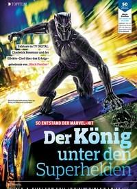 Titelbild der Ausgabe 24/2018 von TOPFILM: SO ENTSTAND DER MARVEL-HIT: Der König unter den Superhelden. Zeitschriften als Abo oder epaper bei United Kiosk online kaufen.