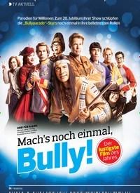 Titelbild der Ausgabe 10/2019 von TV AKTUELL: Mach's noch einmal, Bully!. Zeitschriften als Abo oder epaper bei United Kiosk online kaufen.