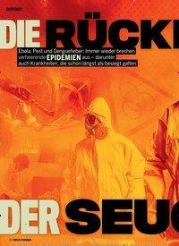 Titelbild der Ausgabe 1/2019 von DIE RÜCKKEHR DER SEUCHEN. Zeitschriften als Abo oder epaper bei United Kiosk online kaufen.