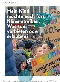 Titelbild der Ausgabe 6/2019 von Mein Kind möchte auch fürs Klima streiken. Was tun: verbieten oder erlauben?. Zeitschriften als Abo oder epaper bei United Kiosk online kaufen.