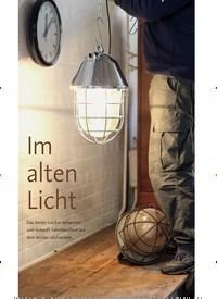 Titelbild der Ausgabe 4/2020 von Im alten Licht. Zeitschriften als Abo oder epaper bei United Kiosk online kaufen.
