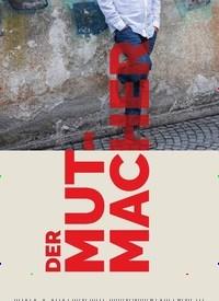 Titelbild der Ausgabe 2/2019 von DER MUTMACHER. Zeitschriften als Abo oder epaper bei United Kiosk online kaufen.