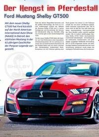 Titelbild der Ausgabe 2/2019 von Der Hengst im Pferdestall: Ford Mustang Shelby GT500. Zeitschriften als Abo oder epaper bei United Kiosk online kaufen.