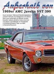 Titelbild der Ausgabe 5/2019 von Außerhalb von Motown: 1969er AMC Javelin SST 390. Zeitschriften als Abo oder epaper bei United Kiosk online kaufen.