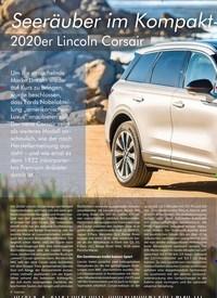 Titelbild der Ausgabe 6/2019 von Seeräuber im Kompakt–Segment: 2020er Lincoln Corsair. Zeitschriften als Abo oder epaper bei United Kiosk online kaufen.
