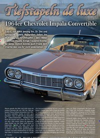 Titelbild der Ausgabe 1/2019 von Tiefstapeln de luxe: 1964er Chevrolet Impala Convertible. Zeitschriften als Abo oder epaper bei United Kiosk online kaufen.
