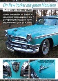 Titelbild der Ausgabe 4/2019 von Ein New Yorker mit guten Manieren: 1955er Chrysler New Yorker DeLuxe. Zeitschriften als Abo oder epaper bei United Kiosk online kaufen.