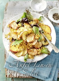 Titelbild der Ausgabe 40/2020 von GRUNDZUBEREITUNG: Apfel-Linsen Sala. Zeitschriften als Abo oder epaper bei United Kiosk online kaufen.