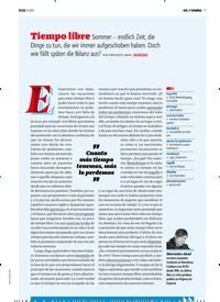 Titelbild der Ausgabe 9/2018 von SOLY SOMBRA: Tiempo libre Sommer – endlich Zeit, die Dinge zu tun, die wir immer aufgeschoben haben. Doch wie fällt später die Bilanz aus?. Zeitschriften als Abo oder epaper bei United Kiosk online kaufen.
