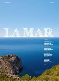 Titelbild der Ausgabe 9/2018 von MEDITERRÁNEO: LA MAR. Zeitschriften als Abo oder epaper bei United Kiosk online kaufen.
