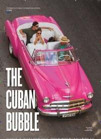 Titelbild der Ausgabe 3/2018 von CUBA: THE CUBAN BUBBLE. Zeitschriften als Abo oder epaper bei United Kiosk online kaufen.