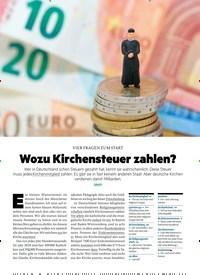 Titelbild der Ausgabe 1/2019 von VIER FRAGEN ZUM START: Wozu Kirchensteuer zahlen?. Zeitschriften als Abo oder epaper bei United Kiosk online kaufen.